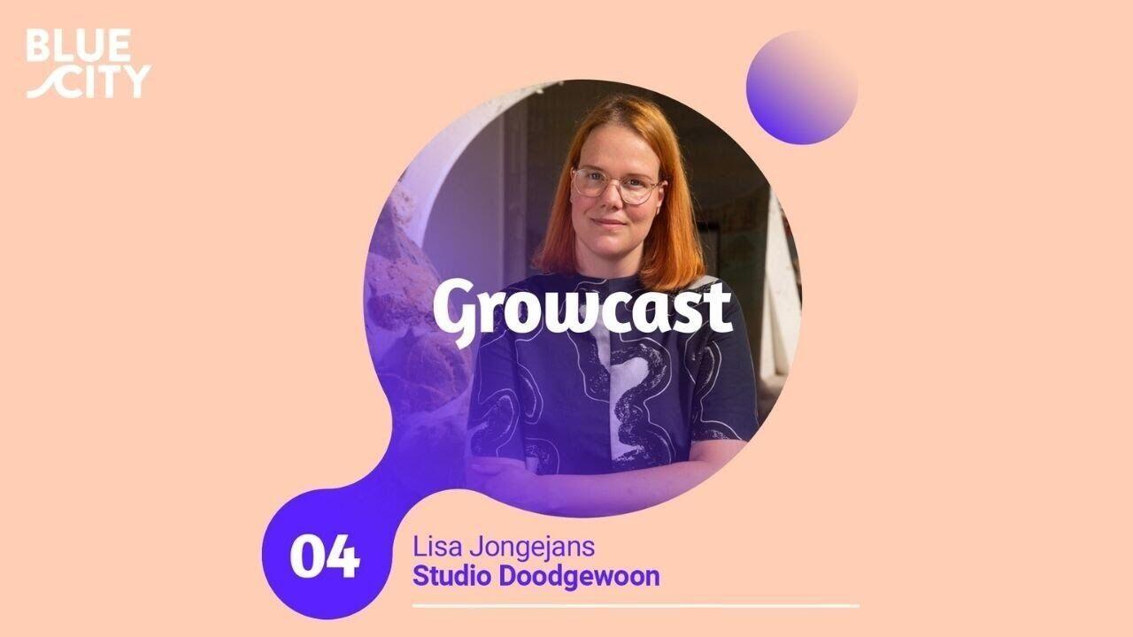 Ontwerper Lisa Jongejans in podcast The Growcast